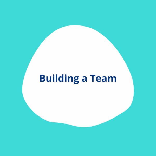 Building a Team